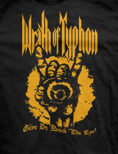 Wrath of Typhon - Give Us Back the Eye - Final T-Shirt